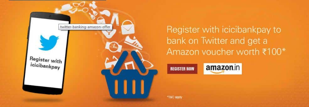 ICICIBank – Register on ICICIBankPay by Twitter n Get Rs 100 Amazon Voucher