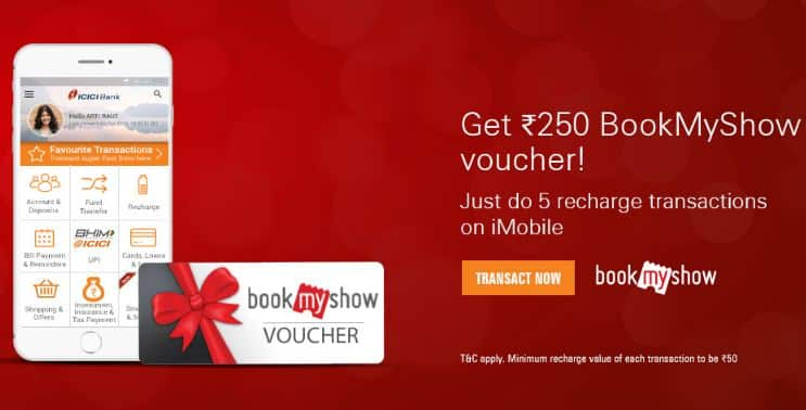 ICICI Bank Bookmyshow Offer –Get Free Rs 250 BookMyShow Voucher on Five Recharges (Special Users)
