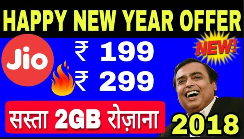 Jio Happy New Year Offer 2018 – Jio 199 Plan & Jio 299 Plan & More0