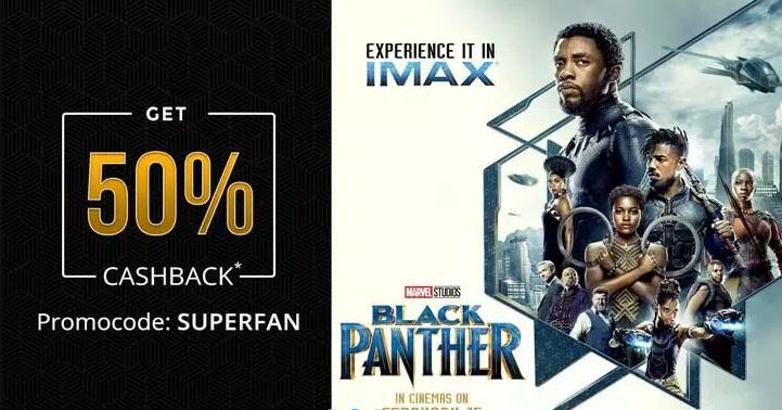 Black Panter Ticket Offer- Get 50% Cashback up to Rs.500 on Paytm