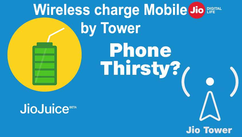 Jio Juice Beta- Wireless Charging using Tower [Fully Explained]