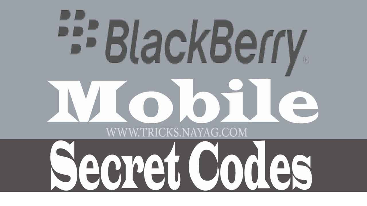 BlackBerry mobile secret codes