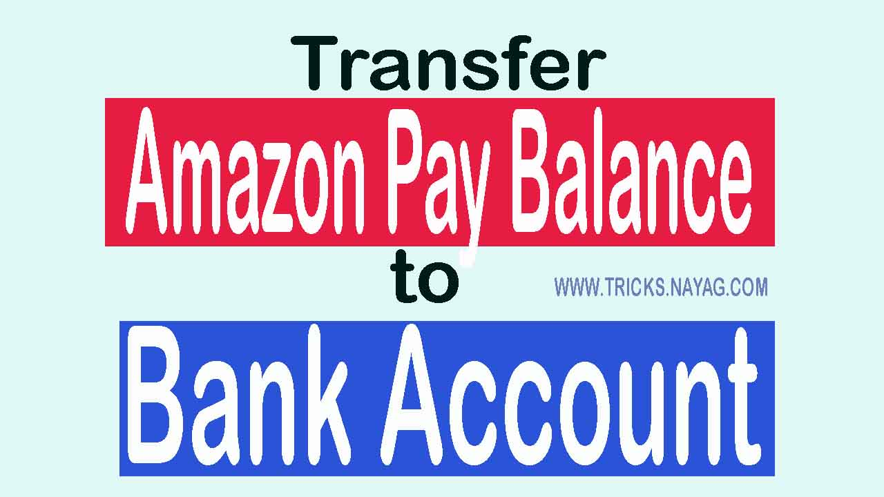 (New) Trick to Transfer amazon pay balance to bank account