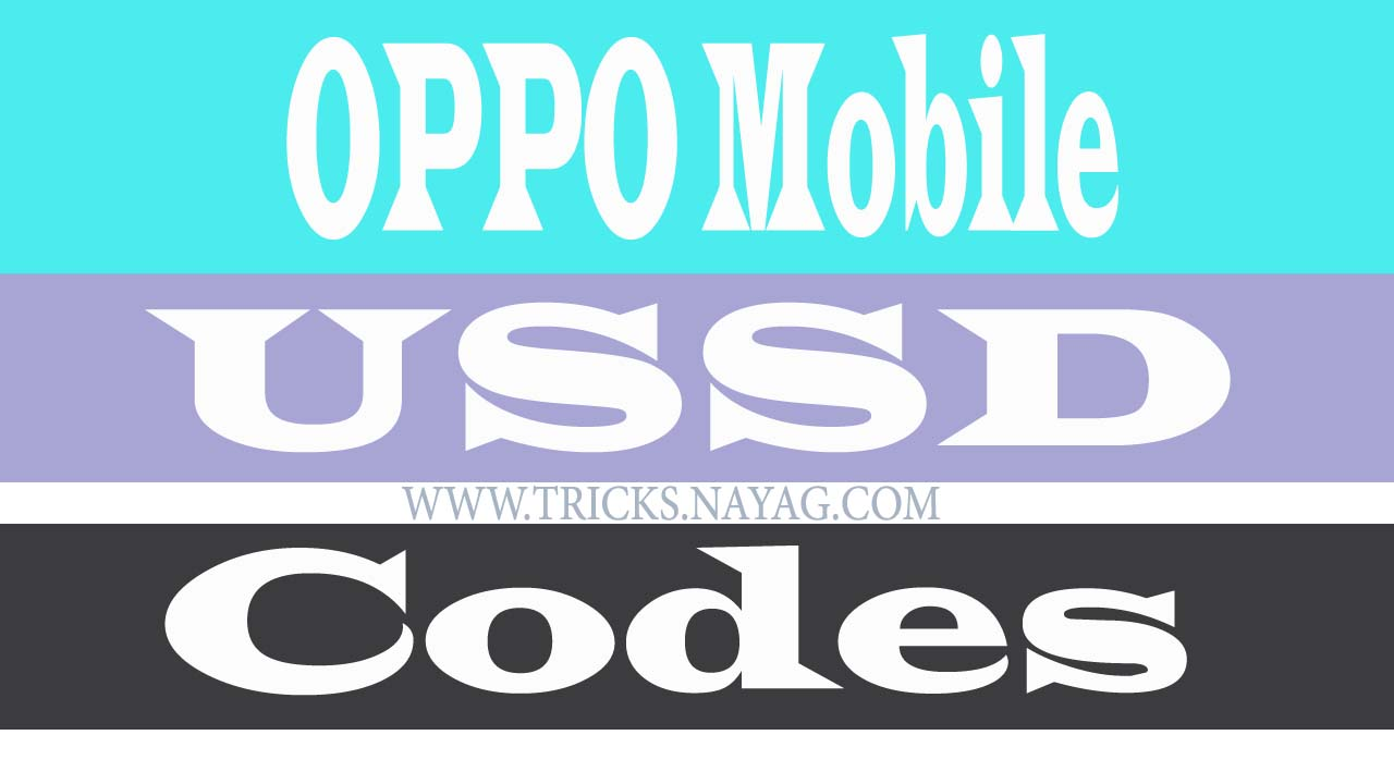 OPPO MOBILE Ussd codes