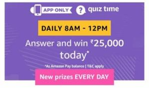 Today Amazon Quiz Answer 25 May 2020- Win ₹25000 Pay Balance for free