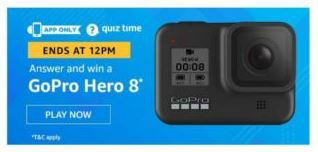 Today Amazon Quiz Answer 29 May 2020- Play & Win GoPro Hero 8 for free
